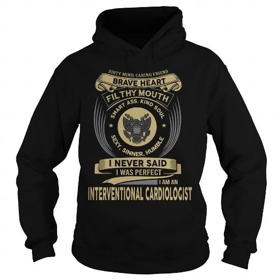 INTERVENTIONAL CARDIOLOGIST T Shirts, Hoodies. Check Price ==► https://www.sunfrog.com/LifeStyle/INTERVENTIONAL-CARDIOLOGIST-126943812-Black-Hoodie.html?41382