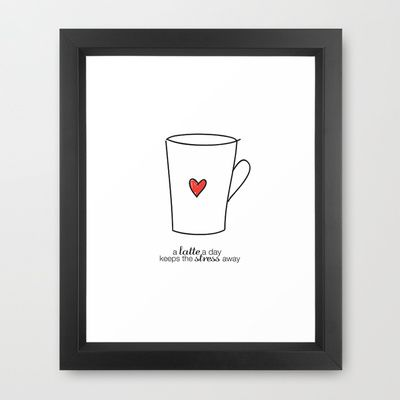 A Latte A Day Keeps The Stress Away Framed Art Print by Dee Marie Designs - $38.00