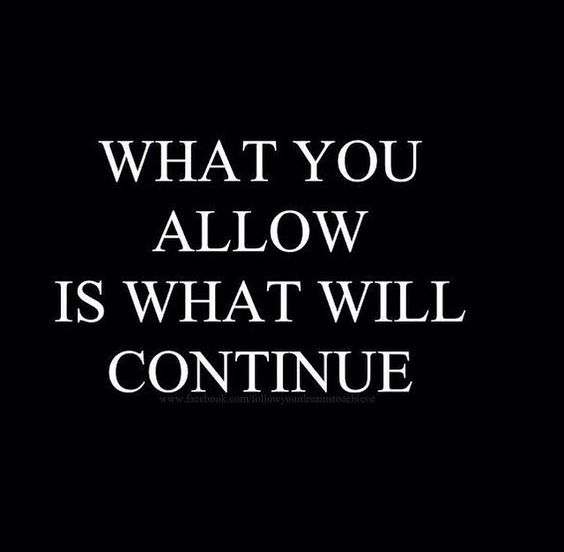 What you allow