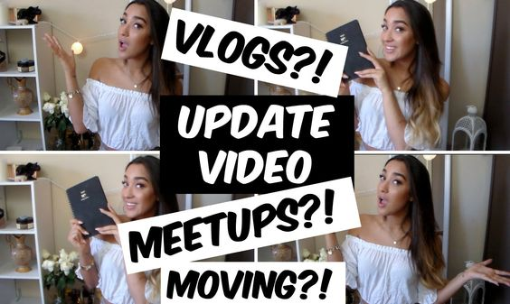 UPDATE: Vlogging, Meetups, Moving and More!