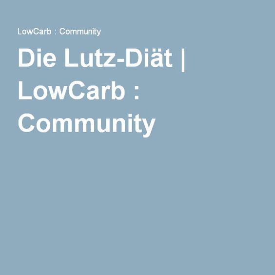 Die Lutz-Diät | LowCarb : Community