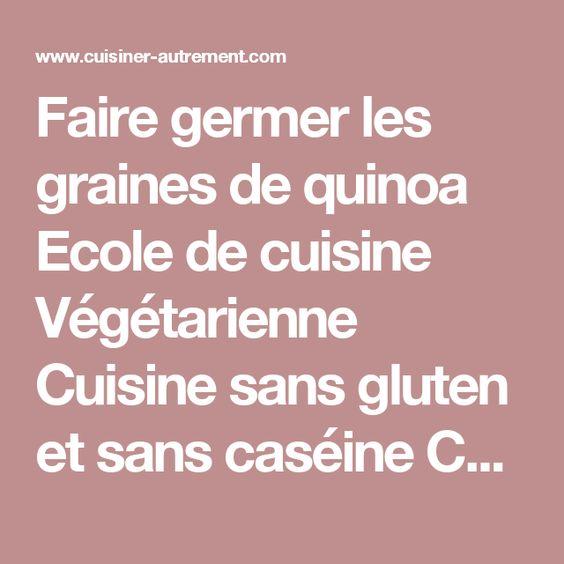 faire germer les graines de quinoa ecole de cuisine végétarienne ... - Cours De Cuisine Sans Gluten