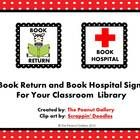 FREE! Jazz up your Book Return bin and Book Hospital bin with these cute signs! Check out my blog to see how I used them in my classroom!