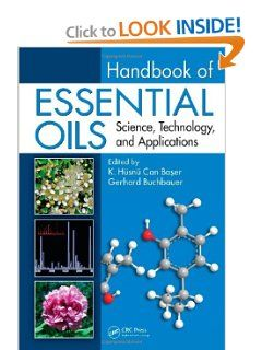 Handbook of Essential Oils: Science, Technology, and Applications by K. Husnu Can Baser. Save 15 Off!. $220.82. 991 pages. Publication: December 28, 2009. Edition - 1. Publisher: CRC Press; 1 edition (December 28, 2009)