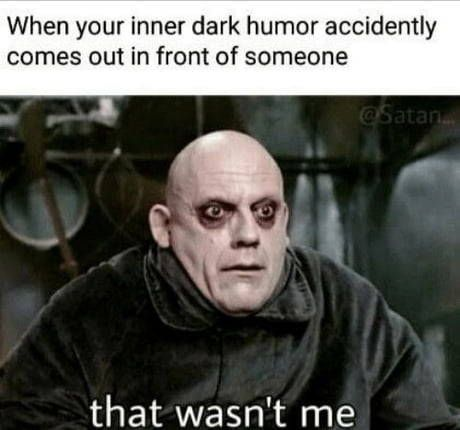 Pinterest Itskennnok Subscribe To My Youtube Queenin With Ken Humor Inappropriate Dark Humour Memes Memes Sarcastic