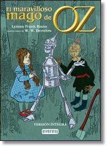 El maravilloso mago de Oz / Frank Baum Lyman / Opinión de nuestro crítico en http://www.libreriacentral.com/ProductDetails.aspx?pId=9788444111193: