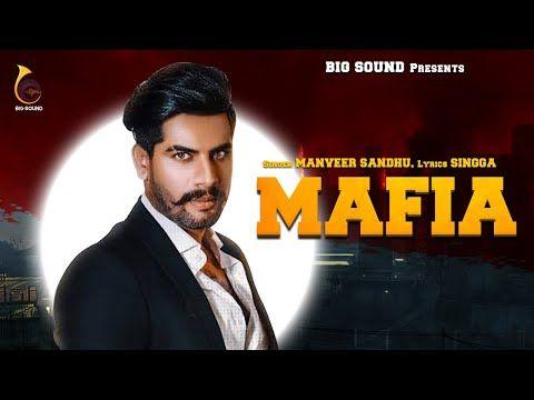 Mafia Manveer Sandhu Ft Singga Mafia Mp3 Song Download Songs