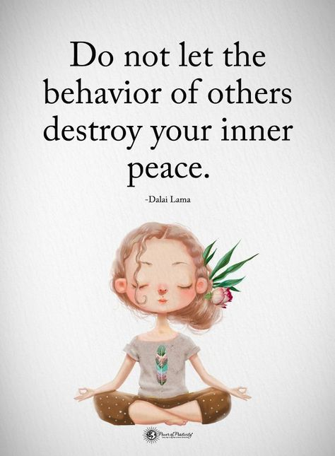 Do not let the behavior of other destroy your inner peace. 31 positive affirmations to create more success