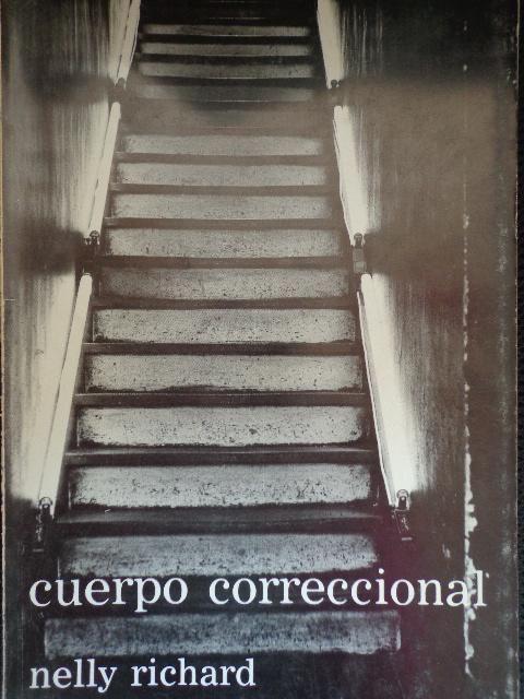 Cuerpo correccional de Nelly Richard y Carlos Leppe: Francisco Zegers Encuadernación de tapa blanda - Libros del Ayer