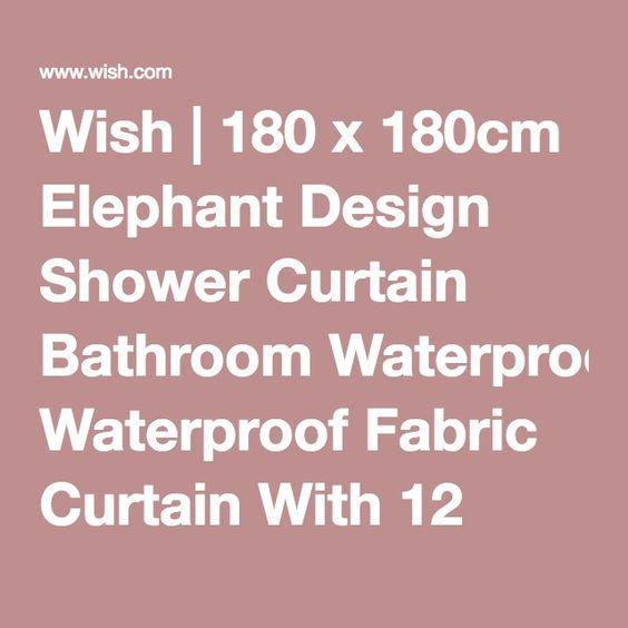 Wish | 180 x 180cm Elephant Design Shower Curtain Bathroom Waterproof Fabric Curtain With 12 Hooks (Talla: 180cm by 180cm, Color: Blanco)