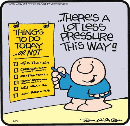 Ziggy Comic Strip, April 22, 2013 on GoComics.com: