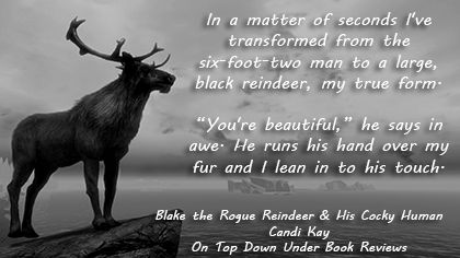 http://ontopdownunderbookreviews.com/blake-the-rogue-reindeer-his-cocky-human-by-candi-kay/