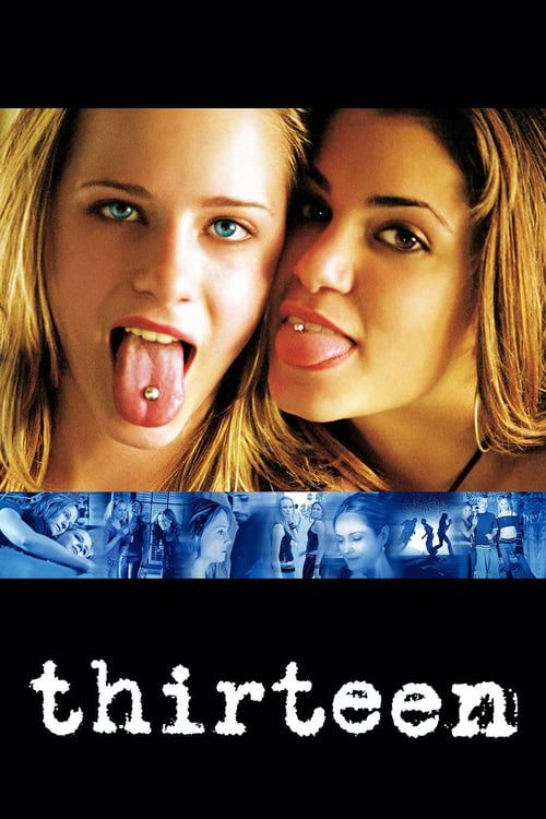 Watch Thirteen For Free Watch Free Hd Quality Movies Online In 2021 Thirteen Movie Movies Movies Online