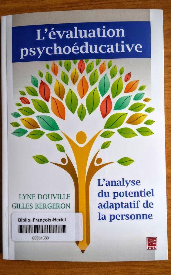 L'évaluation psychoéducative (618.9289075 D742e)