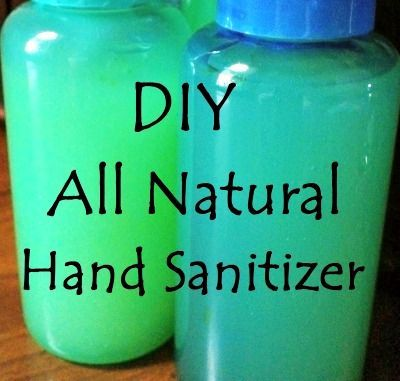 Diy All Natural Hand Sanitizer Recipe Natural Hand Sanitizer