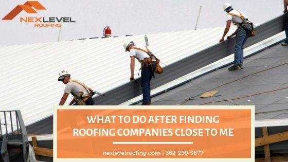 What To Do After Finding Roofing Companies Close To Me After Finding Reliable Roofing Companies Close To Me What Should Be In 2020 Roofing Companies Roofing Company