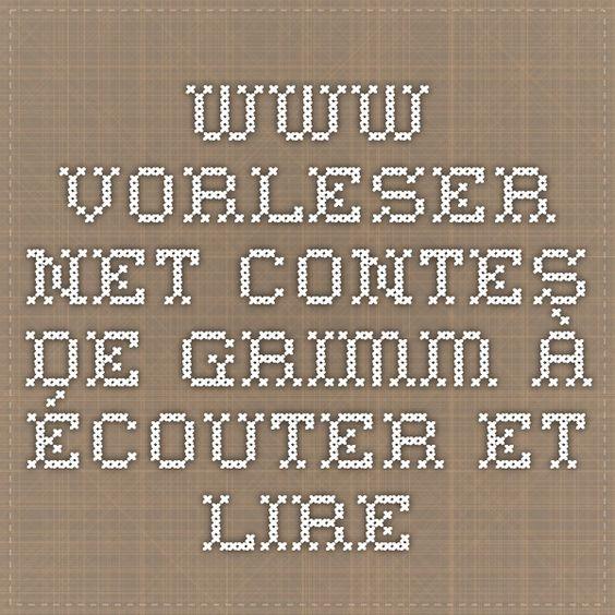 www.vorleser.net Contes de Grimm à écouter et lire