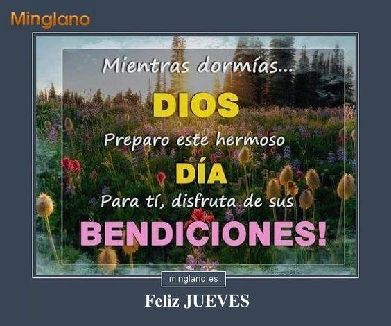 Frase con bendiciones de Dios para dedicar a tus amigos/as hoy día jueves