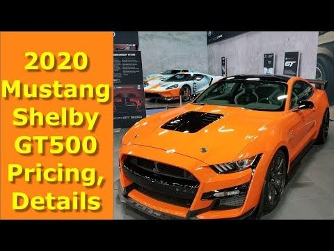 2020 Mustang Shelby Gt500 Pricing Details Revealed By Ford