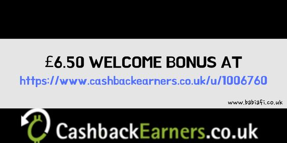 Get £6.50 welcome bonus when you sign up to CashbackEarners with referral code / link - https://www.cashbackearners.co.uk/u/1006760