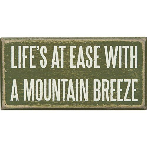 Life's At Ease With A Mountain Breeze