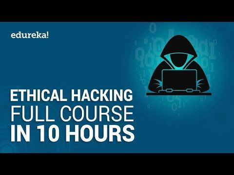 Ethical Hacking Full Course Learn Ethical Hacking In 10 Hours Ethical Hacking Tutorial Edur In 2020 Hacking Books Cyber Security Technology Cyber Security Course
