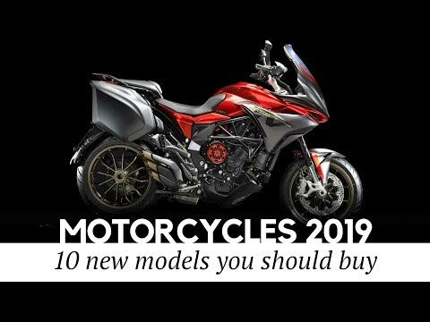 Top 10 New Motorcycles Coming In 2019 Reviewing Latest Models And