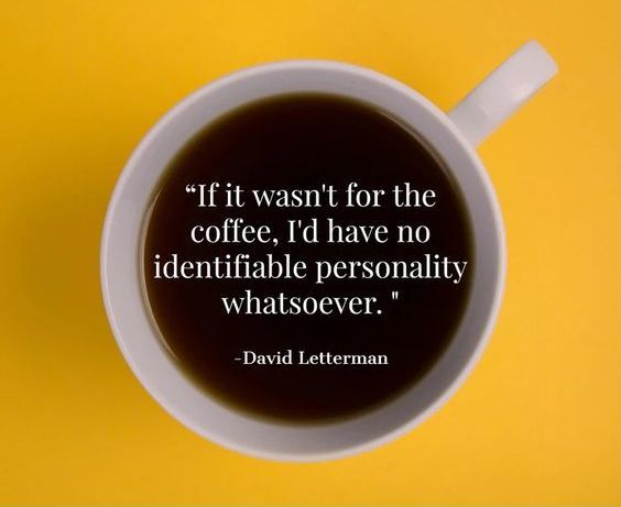 150 Funny Coffee Quotes Sayings Images For Coffee Lovers Funny Coffee Quotes Coffee Quotes Coffee Quotes Funny