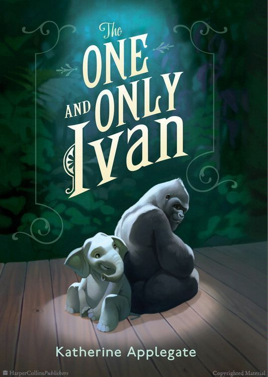 The One and Only Ivan by Katherine Applegate, Illustrated by Patricia Castelao