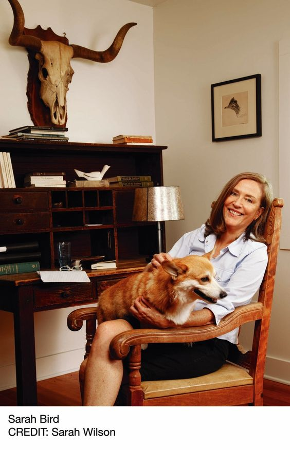 """When I get in touch with Austin author Sarah Bird, she is making lunch. Or dinner. Or something. """"I am thinking about making this clean-out-the-refrigerator stew thing,"""" she says on the phone with an echo that sounds like she is standing in front of an open refrigerator."""