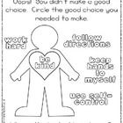 Student Behavior Assessment (classroom management, good choice, bad choice)  No matter how hard we try to do our best, every once in awhile we make an oops and need to think about what we've done and how to make a better choice next time.  This brief self-assessment form is perfect for early elementary students.