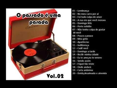 O Passado E Uma Parada Vol 02 Youtube Reginaldo Rossi