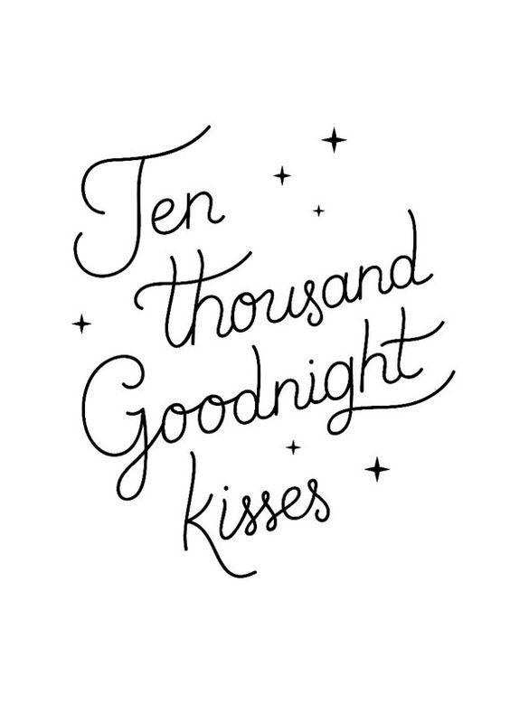 Ten Thousand Goodnight Kisses Poshuk Google Sweet Dream Quotes