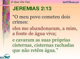 Bildergebnis für Jeremia 2 :13