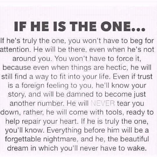 IF HE IS THE ONE.... | Love quotes, Love quotes for him ...
