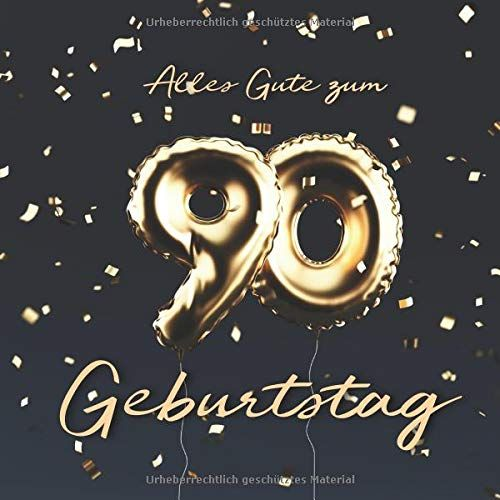 Alles Gute Zum 90 Geburtstag Ga Stebuch Zum Eintragen Mit 110