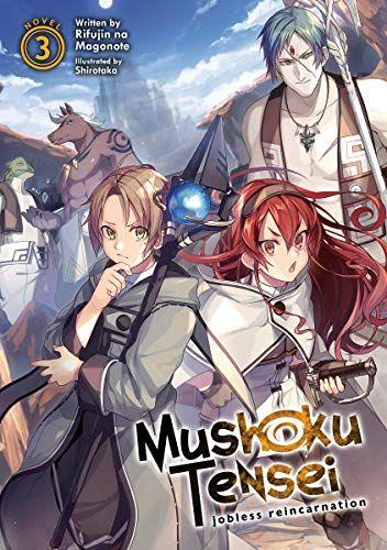 Download Pdf Mushoku Tensei Jobless Reincarnation Light Novel Vol 3 Free Epub Mobi Ebooks Light Novel Novels Reincarnation