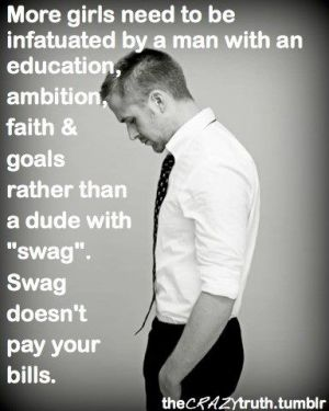 Swag and brains are also possible!