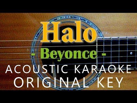 Halo Beyonce Acoustic Karaoke Original Key Youtube Halo Beyonce Karaoke Acoustic