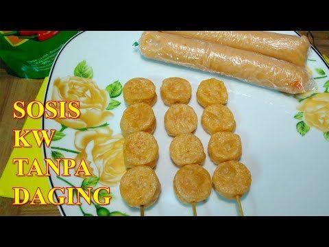 Cara Membuat Sosis Sederhana Atau Sosis Kw Tanpa Daging Youtube Ide Makanan Sosis Makanan
