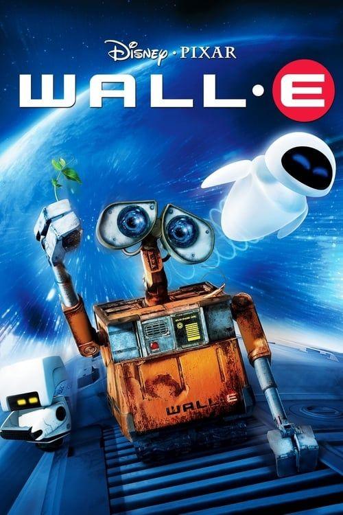 Ingyen Hd Wall E Teljes Online Filmek Magyarul Magyarteljes Wall E Wall E Movie Childrens Movies