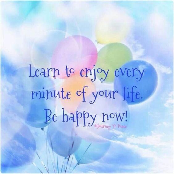 Be Happy Now :-)