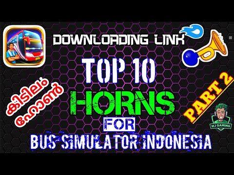Top 10 Horns Part 2 Downloading Link Mediafire Bus Simulator Indonesia Mj Mallu Gamer Youtube In 2021 Bus Simulator Indonesia Bus Games Bus Simulator