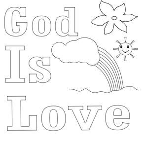 God Is Love Coloring Pages In 2020 Sunday School Coloring Pages