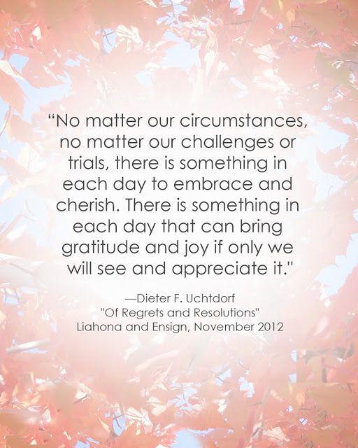LDS Quote | Dieter F. Uchtdorf #gratitudequote #thanksgiving #attitudequote ::