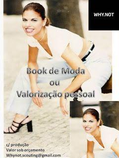 Why Not? (Sofia Oliveira): Book de Moda ou Valorização Pessoal
