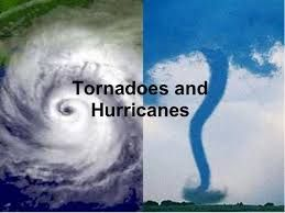 A comparison between hurricanes and tornados