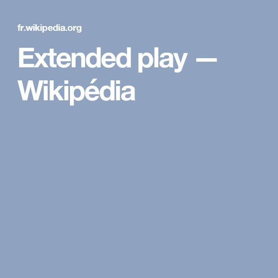 Extended play — Wikipédia