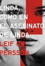 Libro Linda, como en el asesinato de Linda, Leif G. W. Persson.