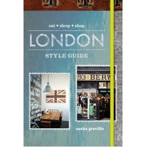 London Style Guide (eat, sleep, shop)  There is an essence to London style, and you find it in the small, off-the-radar places: the one-off shops, street markets, corner pubs and local restaurants that Londoners themselves go to. These places share a certain eccentricity, quirkiness and independence of spirit, and that's what this book is all about.